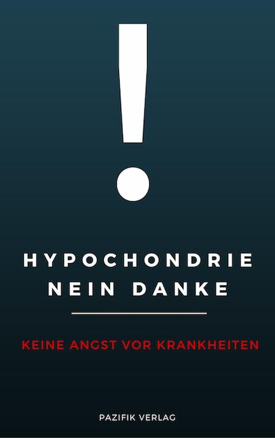 Hypochondrie loswerden